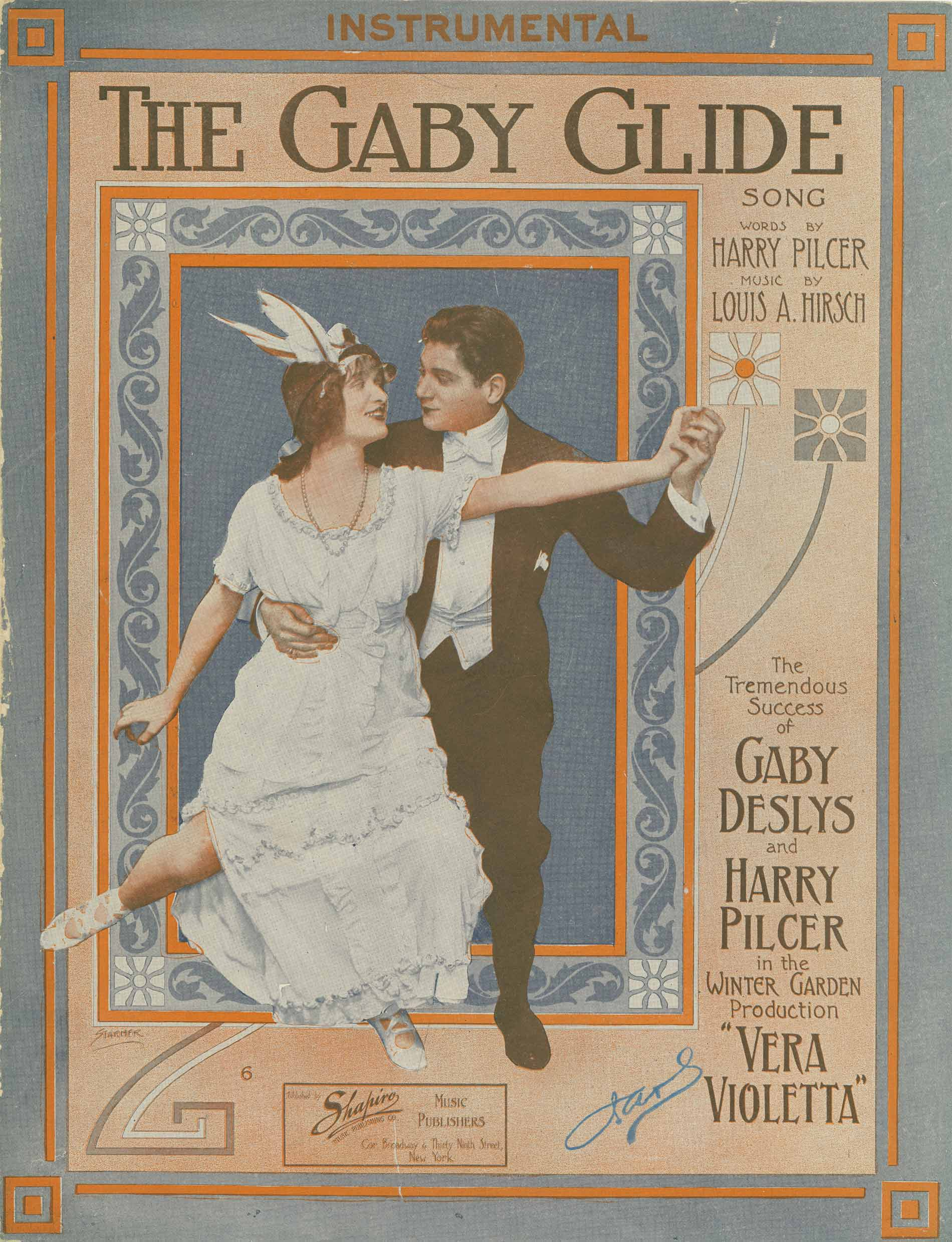 Hirsch L Deslys Gaby  Pilcher Harry 1912 The Gaby glide Louis A Hirsch New York Shapiro Music