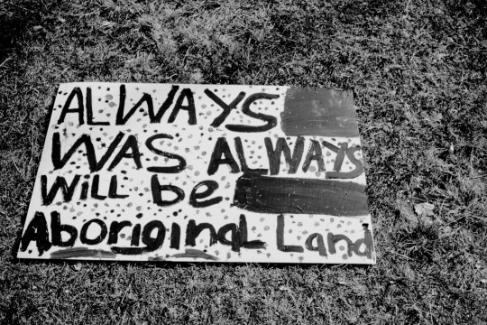 Always was always will be Aboriginal land placard used during G20 Brisbane Aboriginal Sovereign Embassy program 2014