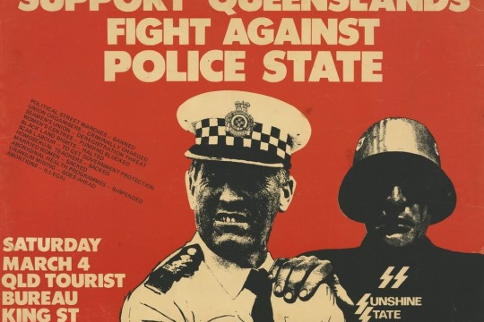 Support Queennslands Fight Against Police State poster