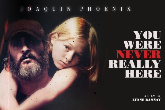 Image from film You Were Never Really Here directed by Lynne Ramsay