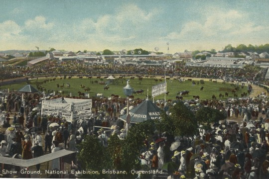 National Exhibition at the Show Grounds Brisbane