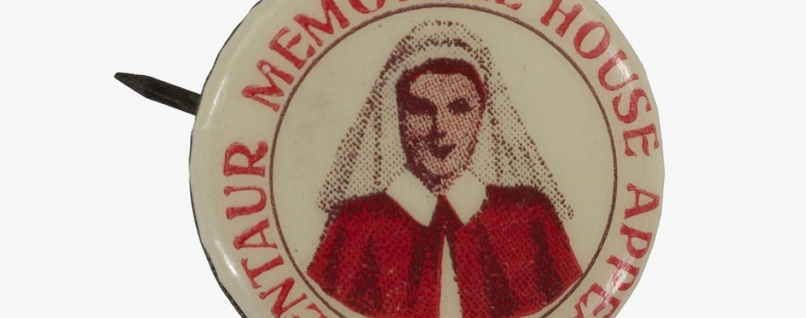 Badge showing picture of nurse with words Centaur Memorial House Appeal