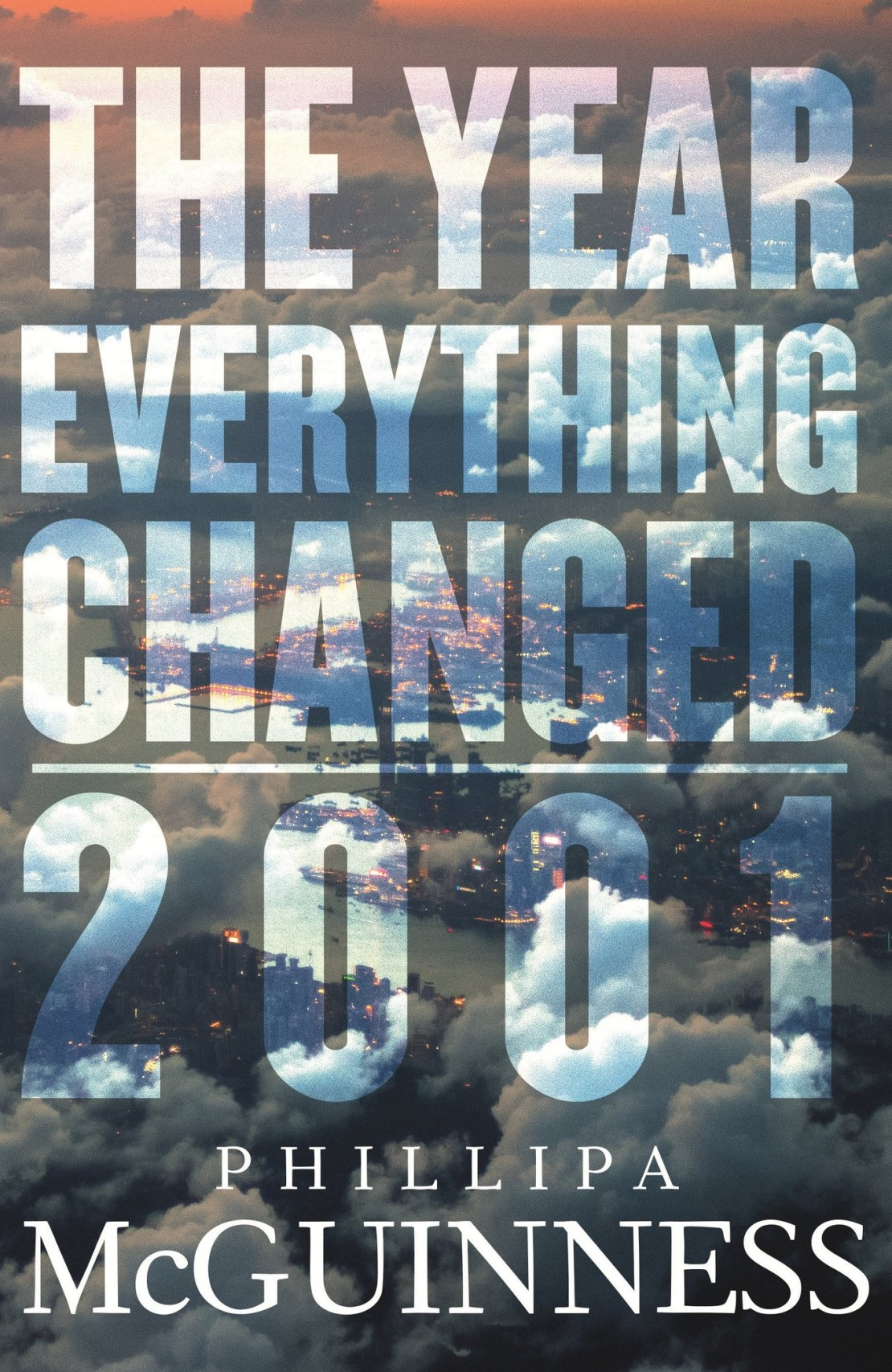 The Year Everything Changed 2001