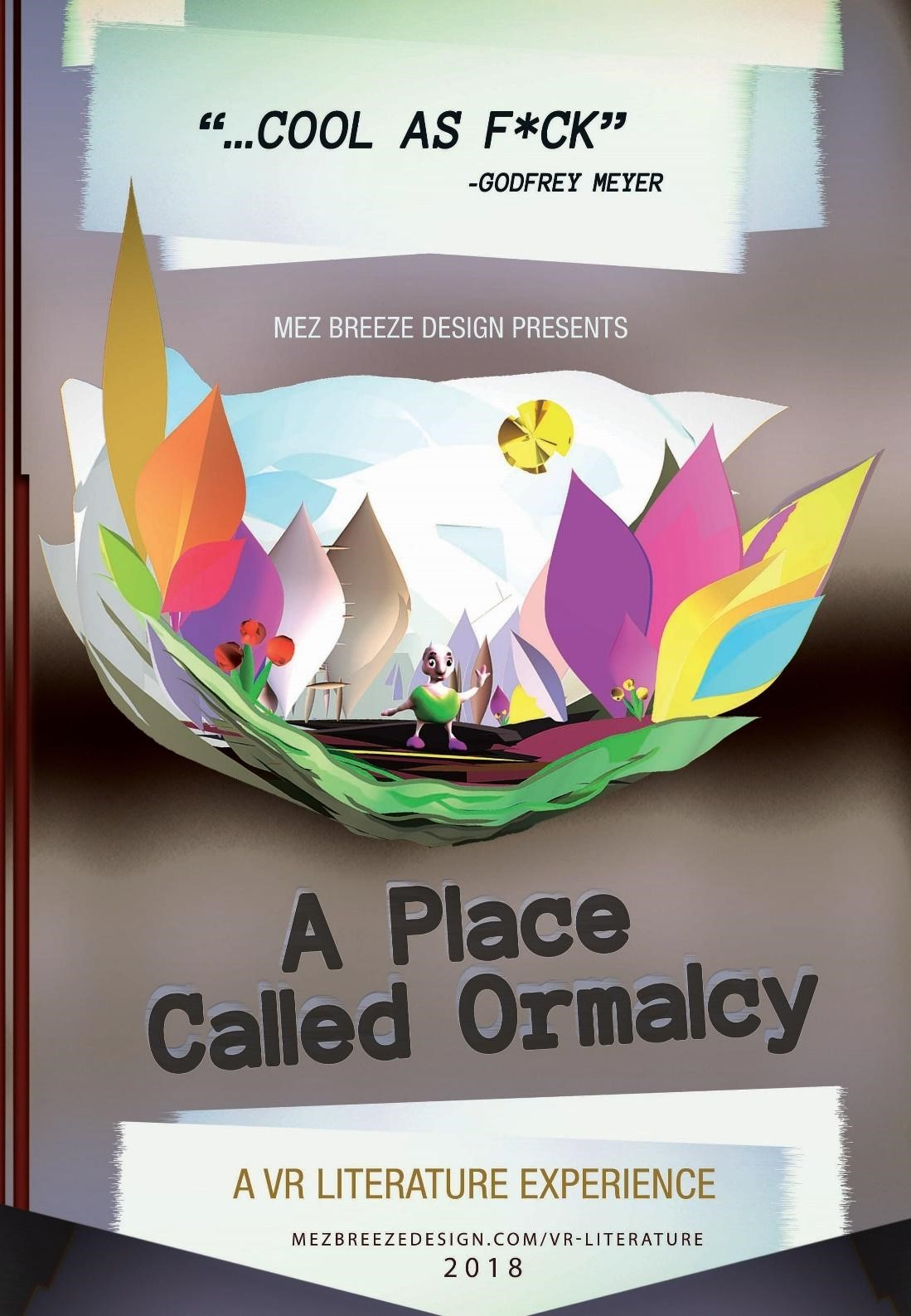 A Place Called Ormalcy by Mez Breeze