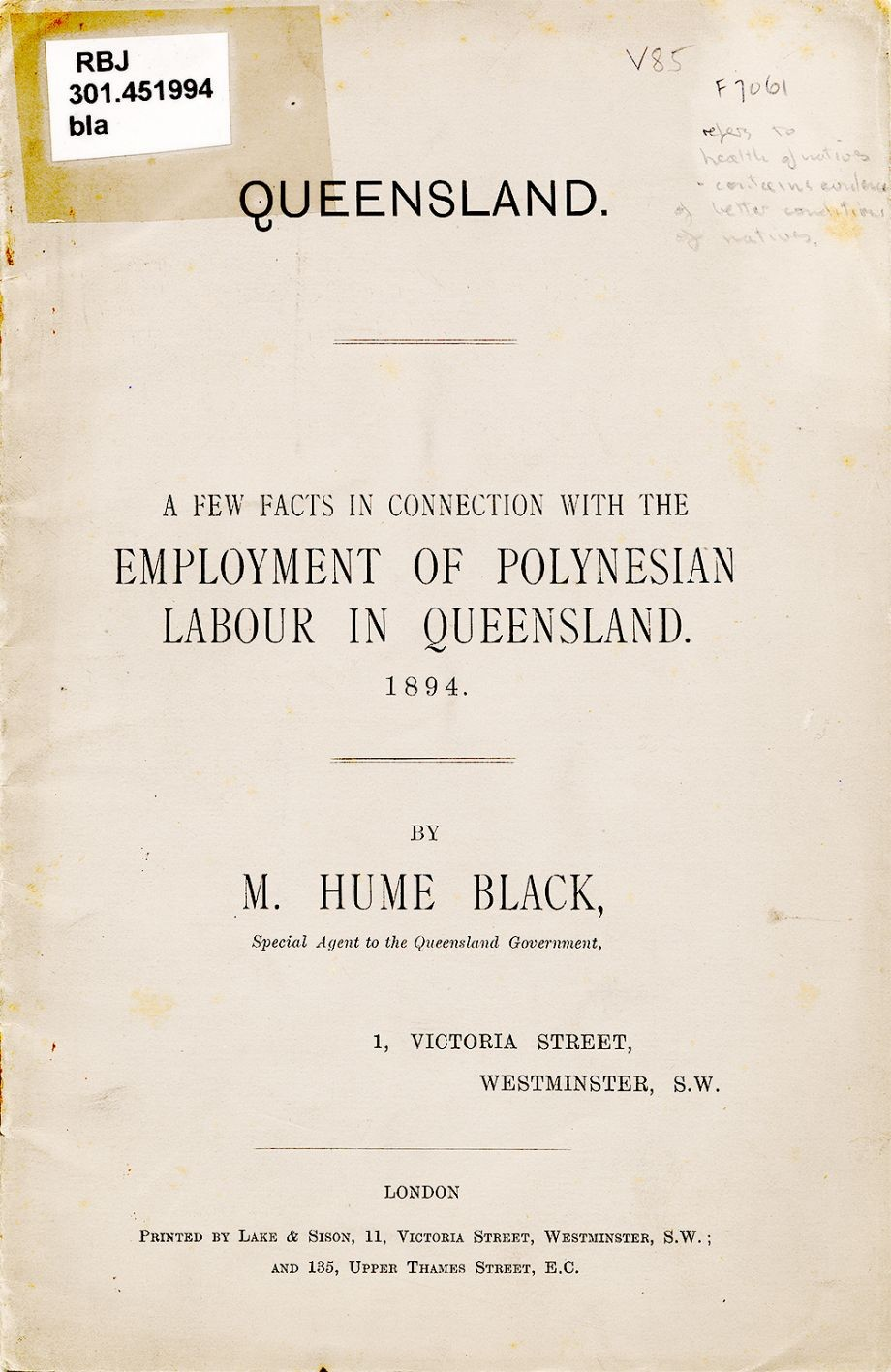 1894 A few facts in connection with the Employment of Polynesian Labour in Queensland 1894 by M Hume Black London  Qld government 1894