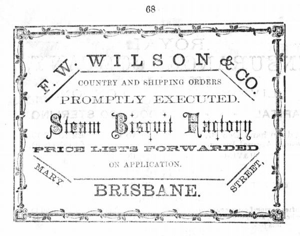 Advertisement for FWWilson  Co biscuit factory  Slaters Queensland Almanac 1876 p 68  John Oxley Library