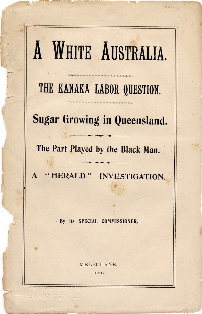 Cover A White Australia the Kanaka Labor QuestionMelbourne 1901  John Oxley Library State Library of Queensland