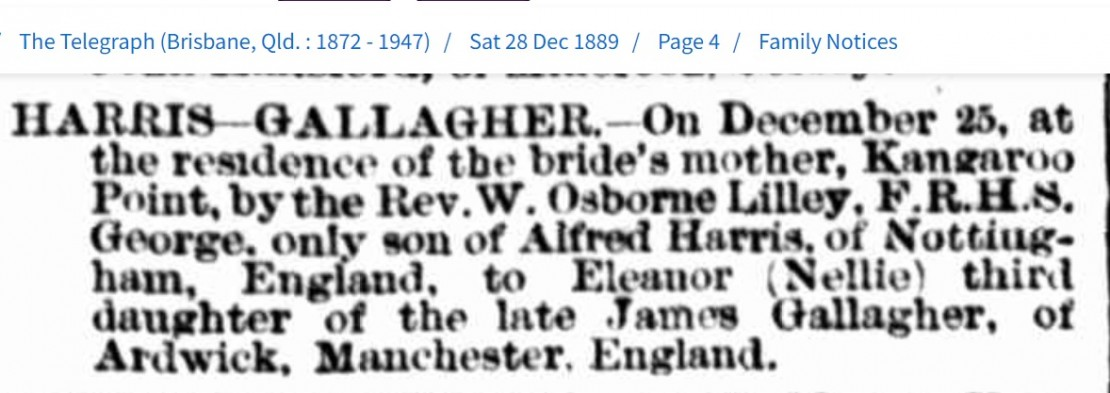 Marriage notice between Alfred HARRIS and Eleanor GALLAGHER The Telegraph Brisbane 28 December 1889 p4