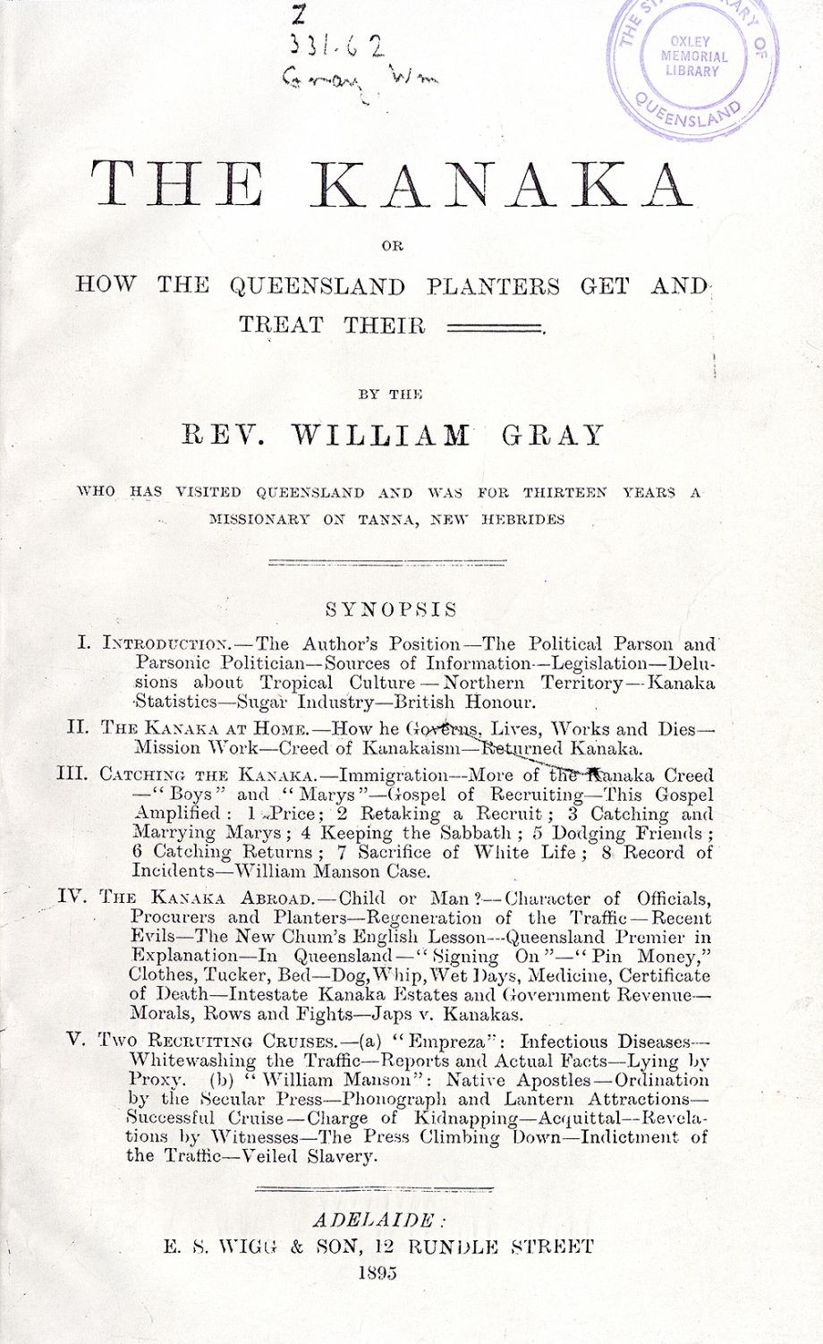 1895 The Kanaka or  how the Queensland planters get and treat their W Gray William  Adelaide  Wigg 1895 Catalogue record