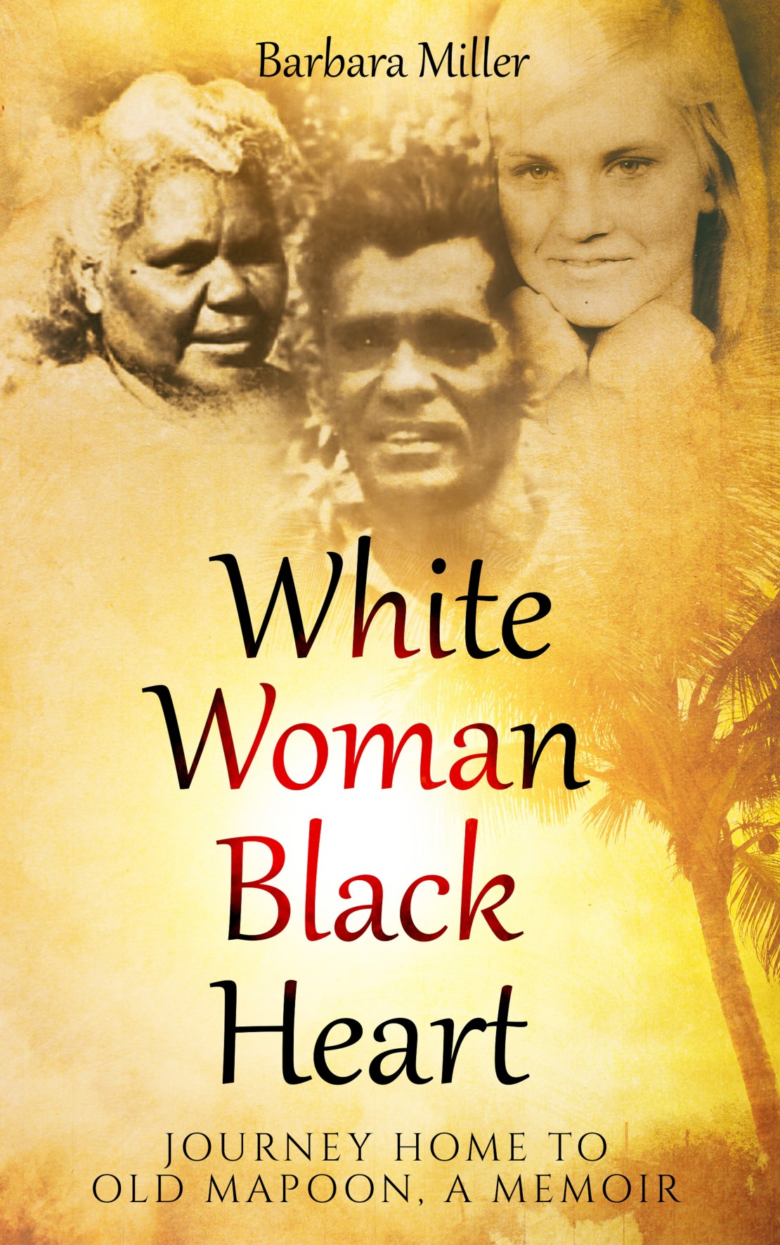 White Woman Black Heart by Barbara Miller