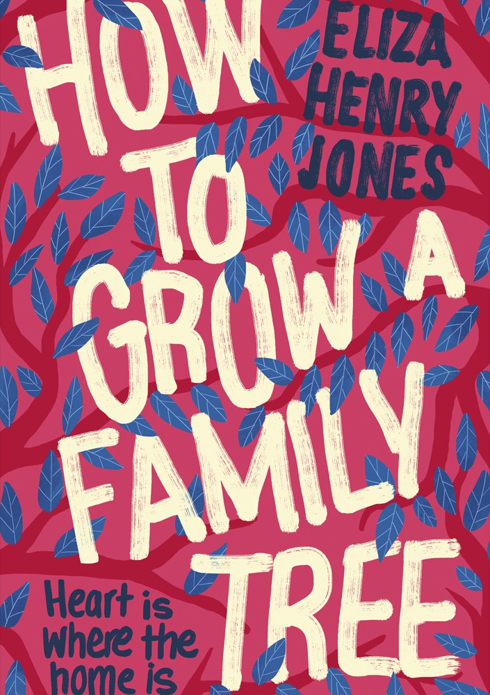 Cover of How to Grow a Family Tree by Eliza Henry-Jones