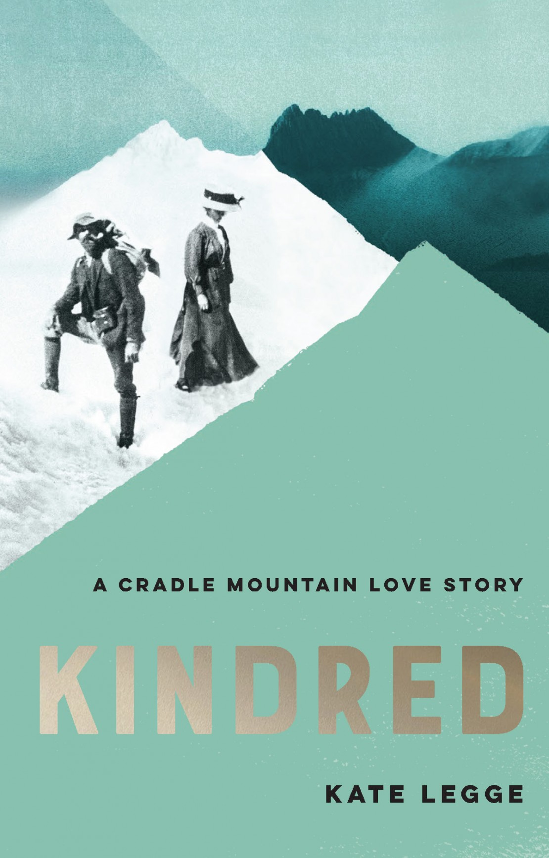 Kindred A Cradle Mountain Love Story by Kate Legge MUP