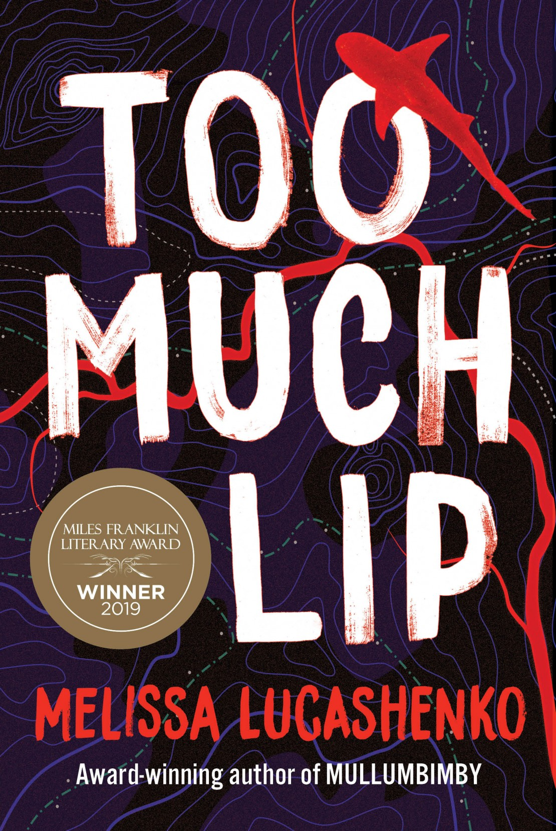 Too Much Lip by Melissa Lucashenko UQP