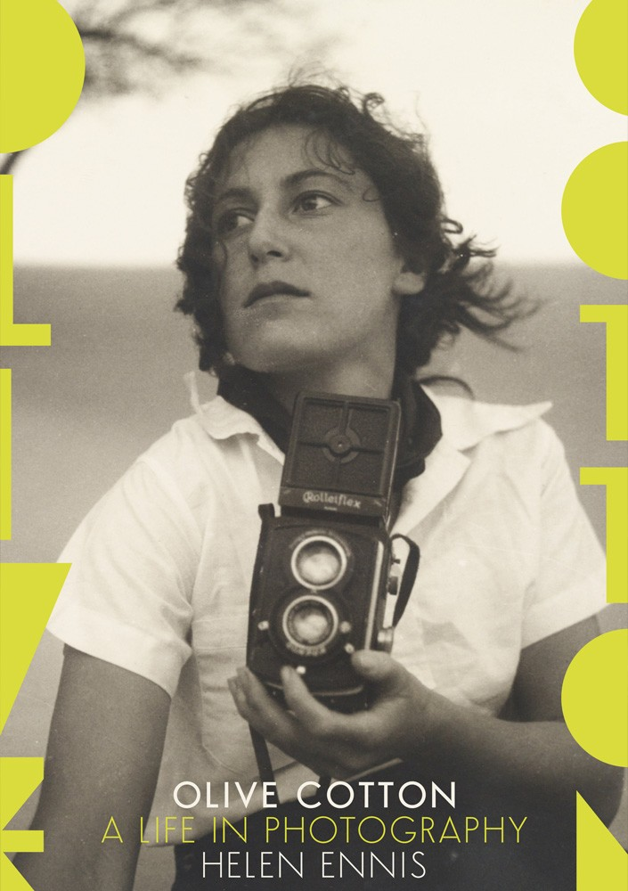 Cover of Olive Cotton A Life in Photography by Helen Ennis