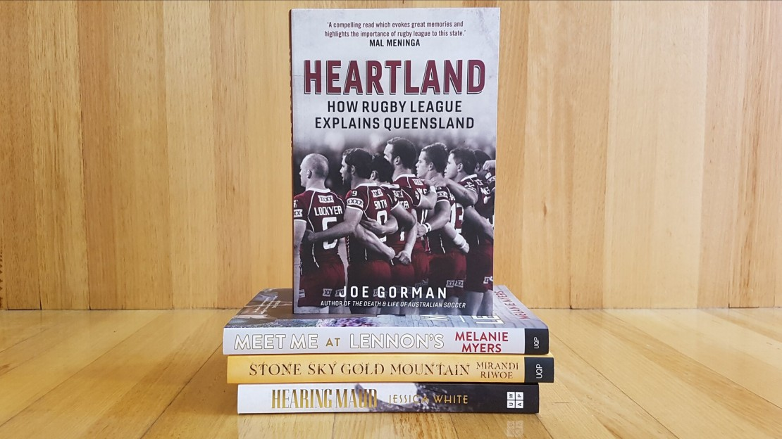 Heartland How Rugby League Explains Queensland by Joe Gorman