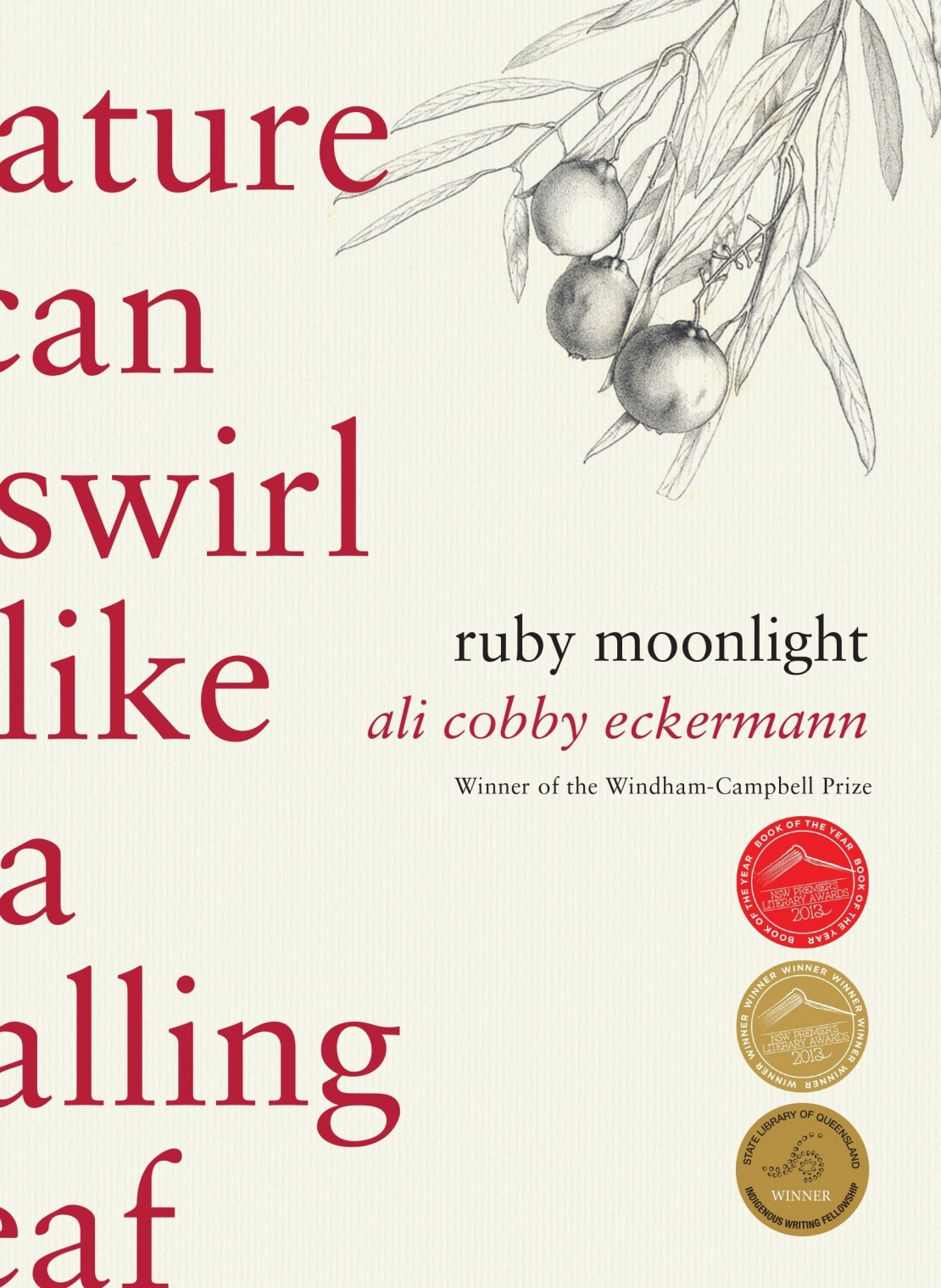 Ruby Moonlight by Ali Cobby Eckermann