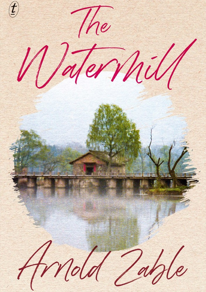 Cover of The Watermill by Arnold Zable