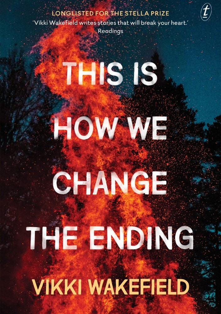 Cover of This is How we Change the Ending by Vikki Wakefield