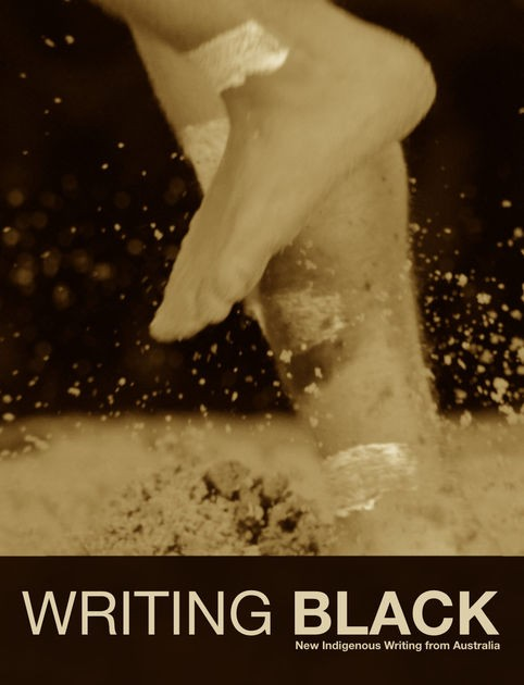 Writing Black New Indigenous Writing from Australia by Ellen Van Neerven