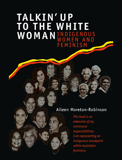 Talkin up to the white woman  aboriginal women and feminism